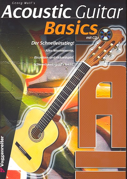 Acoustic guitar Basics Georg Wolf - mit CD